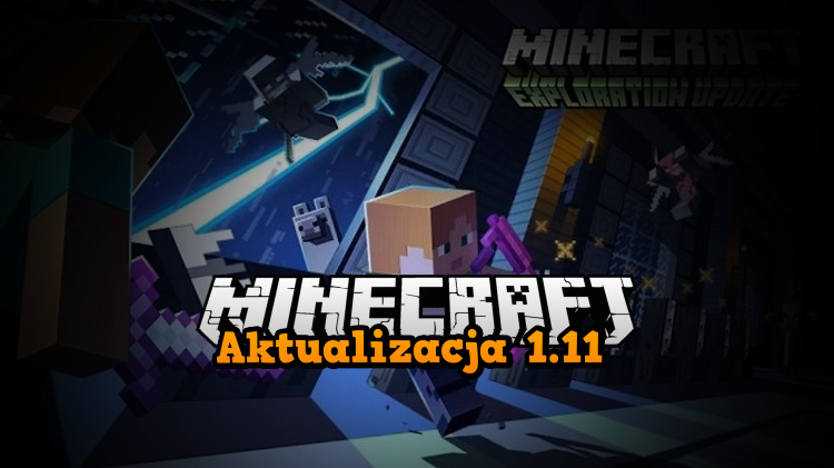 exploration update 1.11 minecraft przygoda