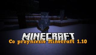 Minecraft 1.10 - Co przyniesie nowa wersja?